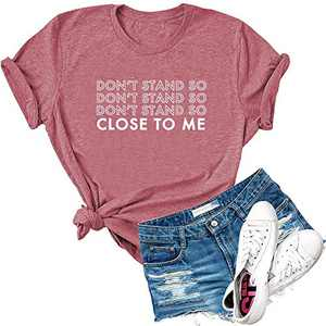 Dauocie Womens Don't Stand So Close to Me Even If 2020 is Over Letter Print Short Sleeve T Shirt Casual Graphic Tees Tops Pink