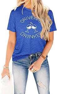 SRHJOPNFR Driveway Drinker T Shirt Womens Funny Wineglass Graphic Day Drinking Tees Summer Casual Short Sleeve Tops Blue