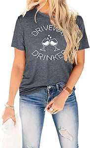 SRHJOPNFR Driveway Drinker T Shirt Womens Funny Wineglass Graphic Day Drinking Tees Summer Casual Short Sleeve Tops Gray