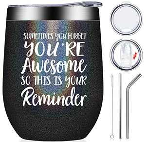 Thank You Gifts - Inspirational Birthday Graduation Gift for Women, Coworker, Best Friend, Teacher, Mom, Sister - Sometimes You Forget You are Awesome - Wine Tumbler Cup Glitter Charcoal 12oz