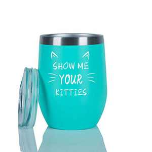 Show Me Your Kitties Wine Tumbler, Birthday Christmas Gifts for Cat lovers Friends Coworkers Sisters Mom Wife Women, 12 Oz Insulated Stainless Steel Wine Tumbler with Lid and Straw, Mint