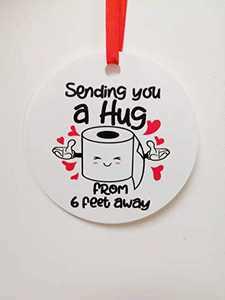 Pepiju Christmas Ornament 2020 Sending You a Hug from Six Feet Away Social Distancing Paper Towel Ornament Pandemic Keepsake Ornament Gift - 4 INCH Round Flat Ornament