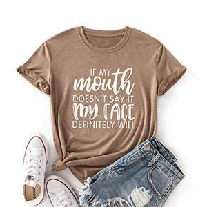 JTJFIT If My Mouth Doesn't Say It My Face Definitely Will T-Shirt Women Tee Casual Short-Sleeve Girl T-Shirts Top(Khaki-2XL)