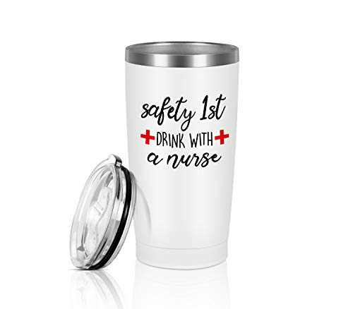 Safety First Drink With A Nurse Nurse Travel Tumbler, Nurse Gifts 20 Oz Travel Tumbler, Funny Nurse's Day Birthday Gifts for Nurse New Nurse Doctor, Insulated Stainless Steel Travel Tumbler