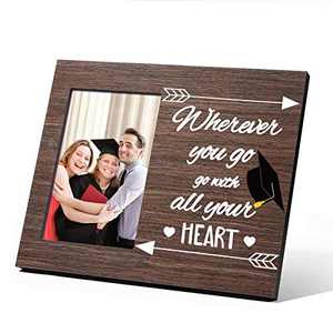 College Graduation Gifts for Her Him, Wherever You Go Go With All Your Heart Class of 2021 Graduation Gifts Present Inspirational College High School Graduation Gifts, Picture Frame 4x6 Wood