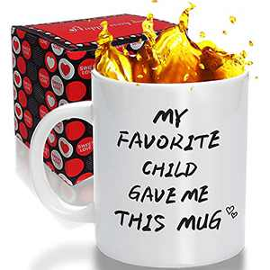My Favorite Child Gave Me This Funny Coffee Mug - Dad&Mom Gifts - Gag Present idea from Son, Daughter kids - Father's Day Birthday Gift Parents Mother's Day   Best gift Women, Men, Him&her - 11 Oz
