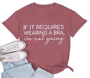 MISSJOY Womens Funny Letter Print If It Requires Wearing A Bra I'm Met Going Casual Short Sleeve Round Neck Graphic T-Shirts Pink