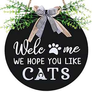 Welcome Sign for Front Door Decor , Welcome We Hope You Like Cats , 12 Inch Welcome Sign for Front Porch , Wooden Farmhouse Door Hanger Sign , Front Door Decor for Cats Lovers Housewarming Gift